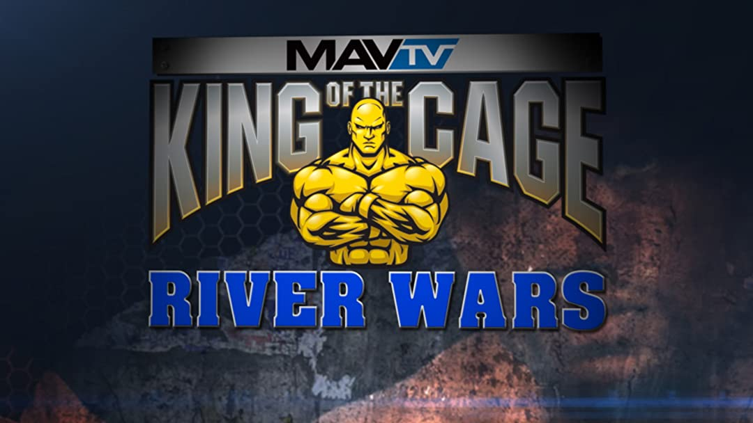 King of the Cage River Wars on Amazon Prime Instant Video UK