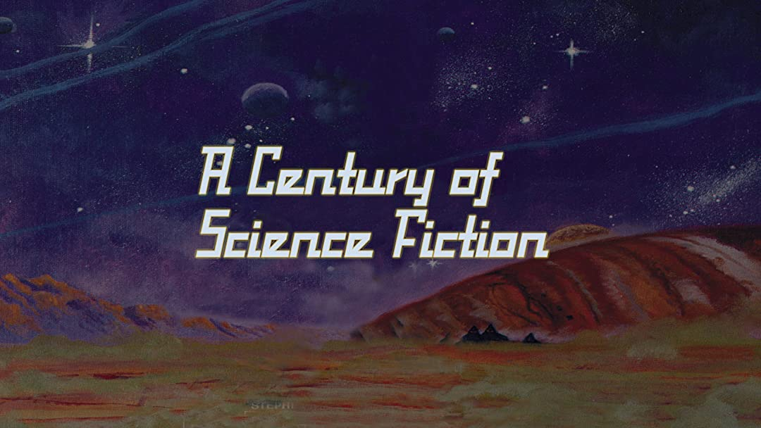 A Century of Science Fiction on Amazon Prime Video UK