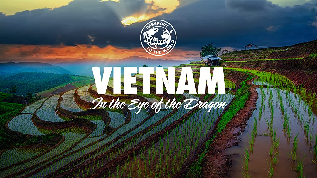 Passport To The World: Vietnam on Amazon Prime Instant Video UK