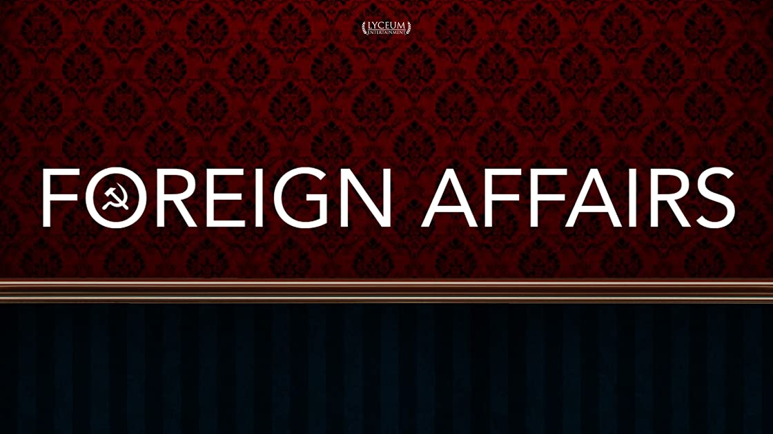 Foreign Affairs on Amazon Prime Instant Video UK