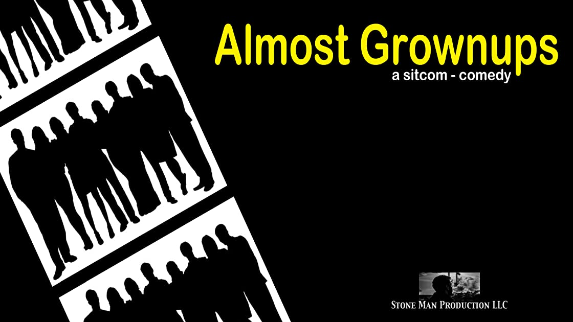 Almost Grownups - Season 1