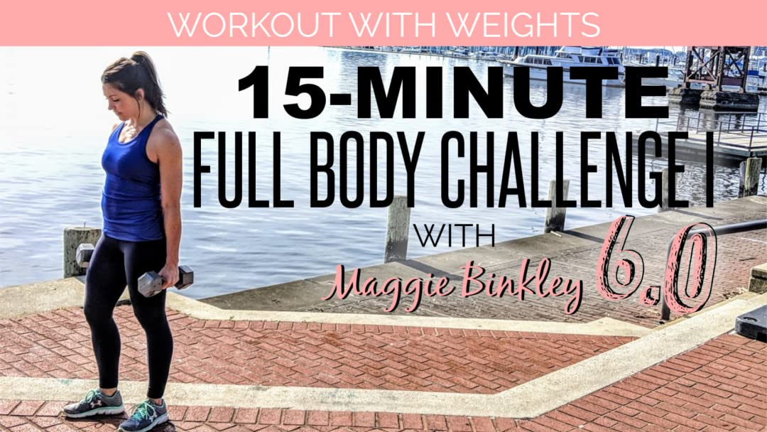 15-Minute Full Body Challenge I 6.0 Workout (with weights)