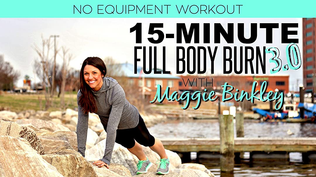 15-Minute Full Body Burn 3.0 Workout