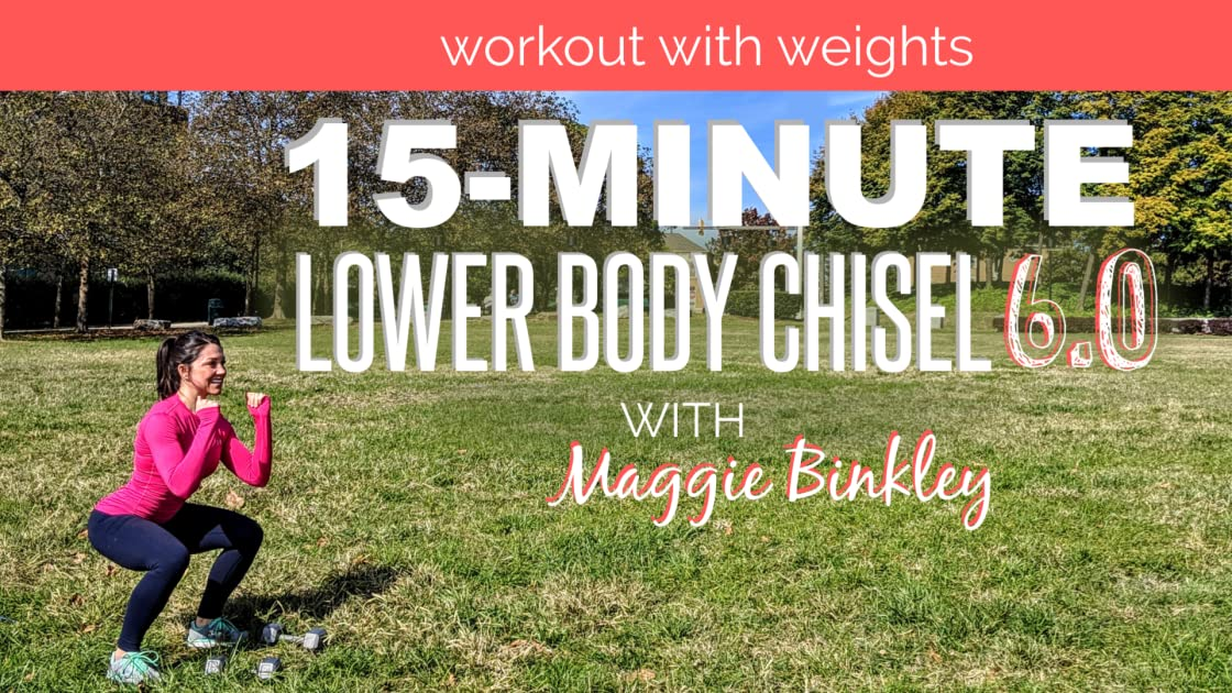 15-Minute Lower Body Chisel 6.0 Workout (with weights)