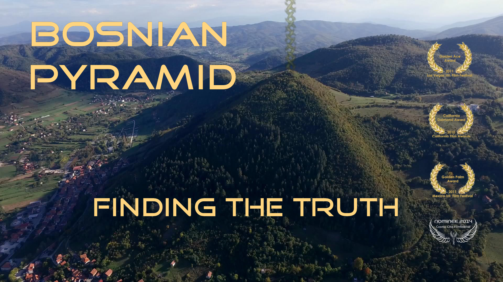 Bosnian Pyramids - Finding the Truth - Season 1