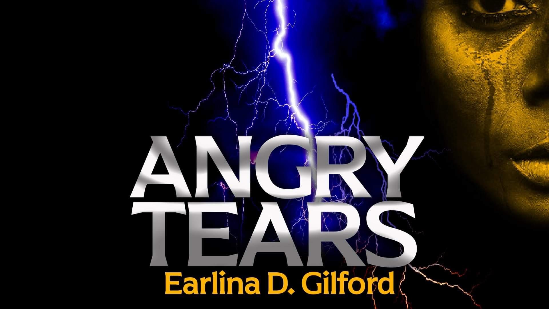 Angry Tears my Story