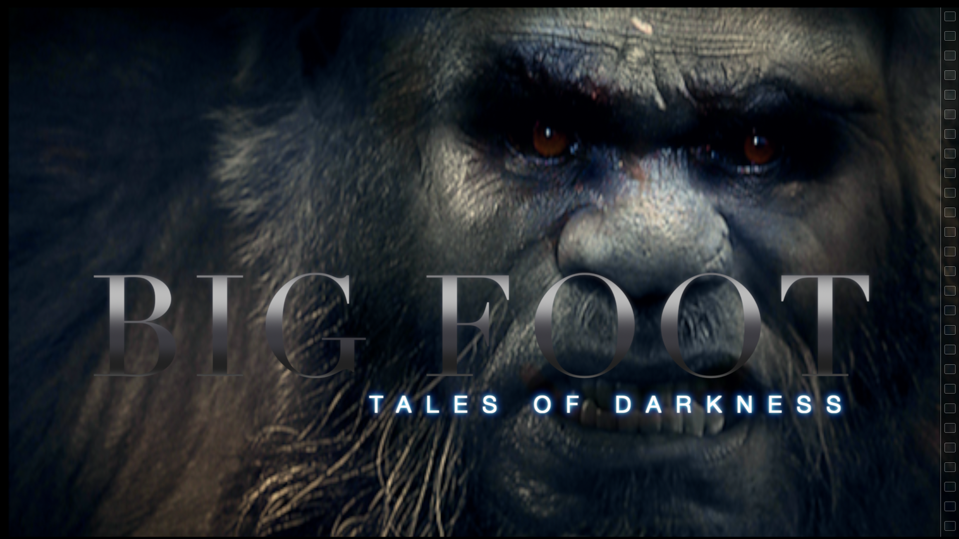Bigfoot Tales of Darkness - Season 1