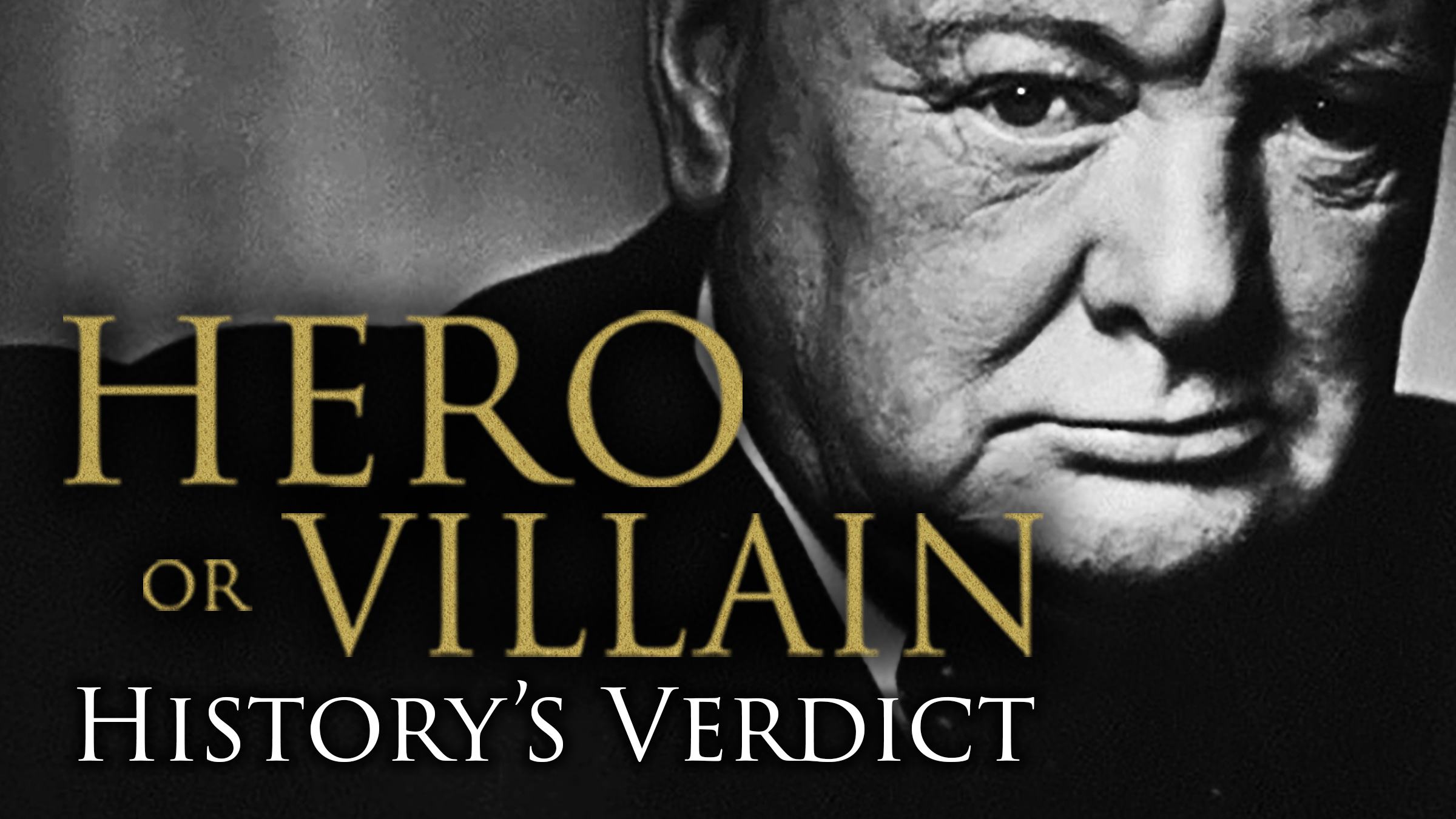 History's Verdict: Hero or Villain? on Amazon Prime Instant Video UK