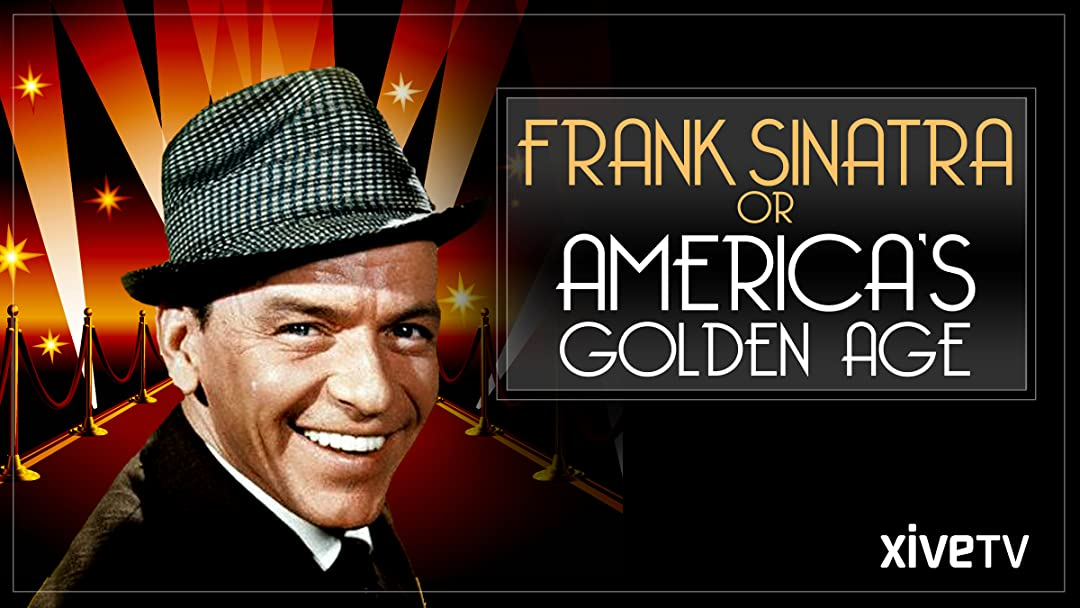 Frank Sinatra or America's Golden Age on Amazon Prime Video UK