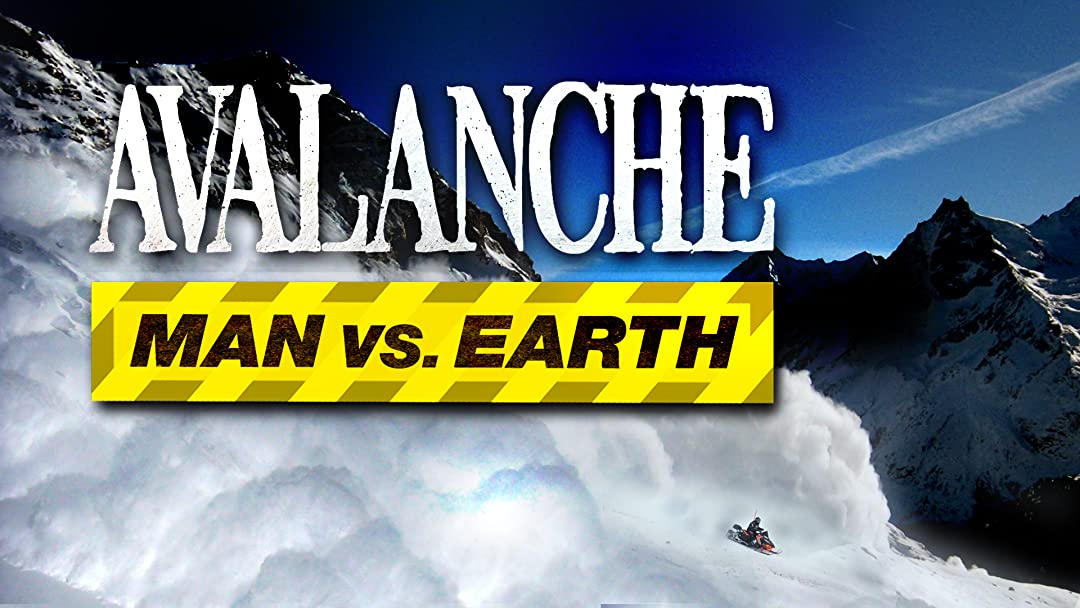 Avalanche: Man Versus Earth on Amazon Prime Video UK