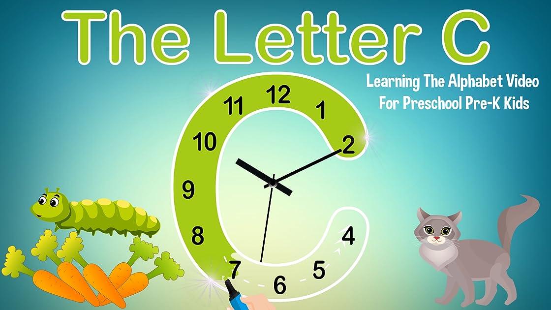 The Letter C - Learning The Alphabet Video for Preschool Pre-K Kids on Amazon Prime Instant Video UK