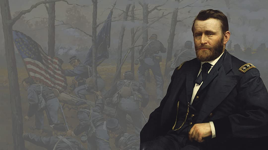 Ulysses S. Grant: Hardscrabble Warrior, Global Statesman