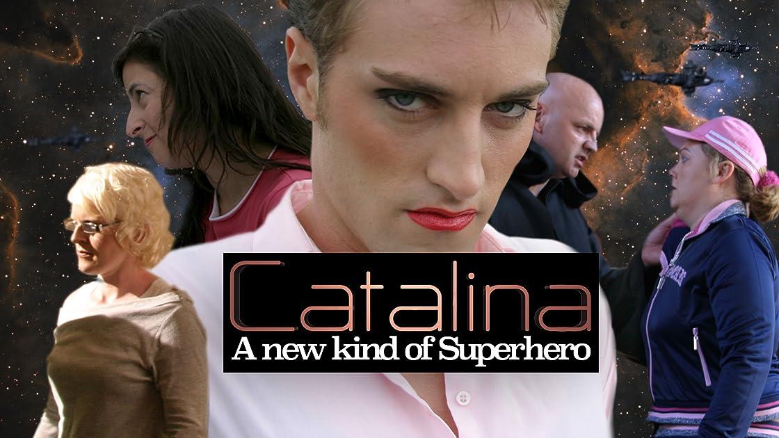 Catalina: A New Kind of Superhero