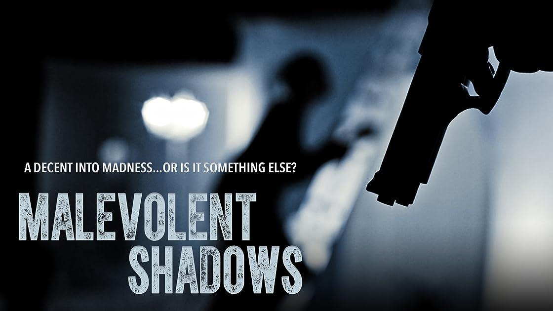 Malevolent Shadows on Amazon Prime Video UK