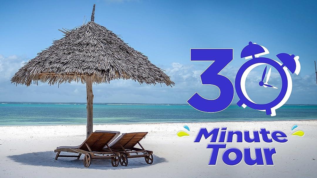 30 Min Tour