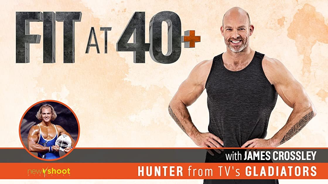 Fit At 40+ with James Crossley (Hunter from The Gladiators) - Season 1