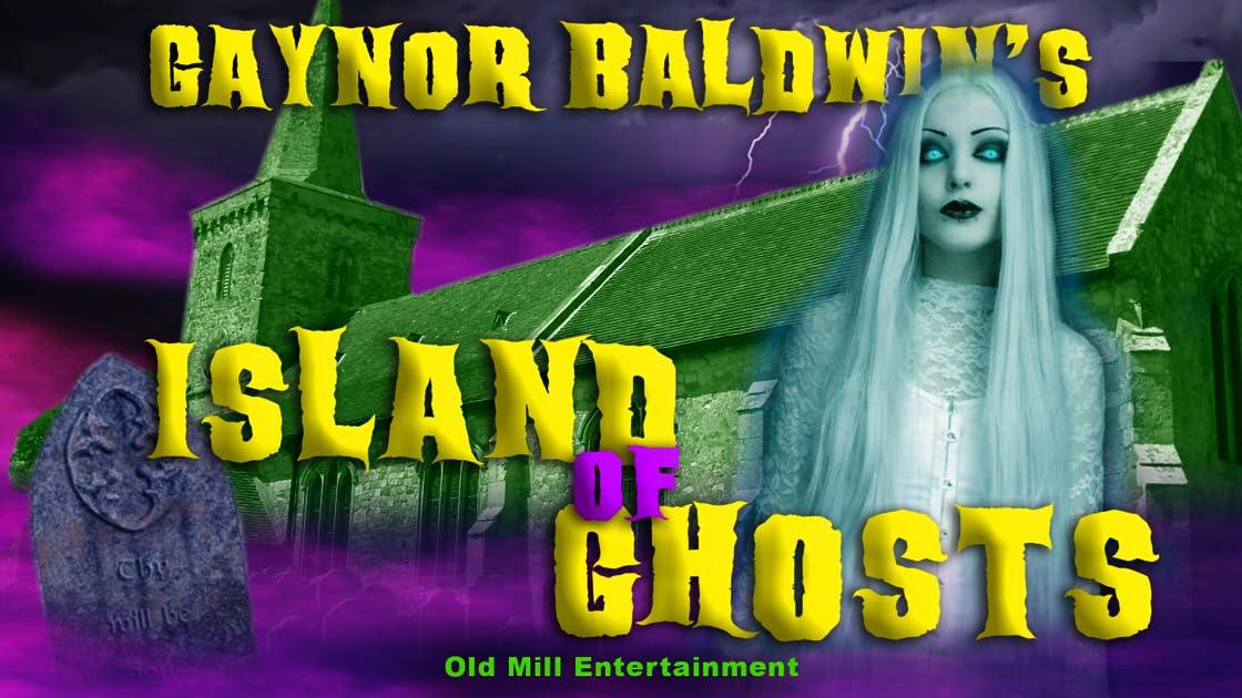 Gaynor Baldwin's Island of Ghosts
