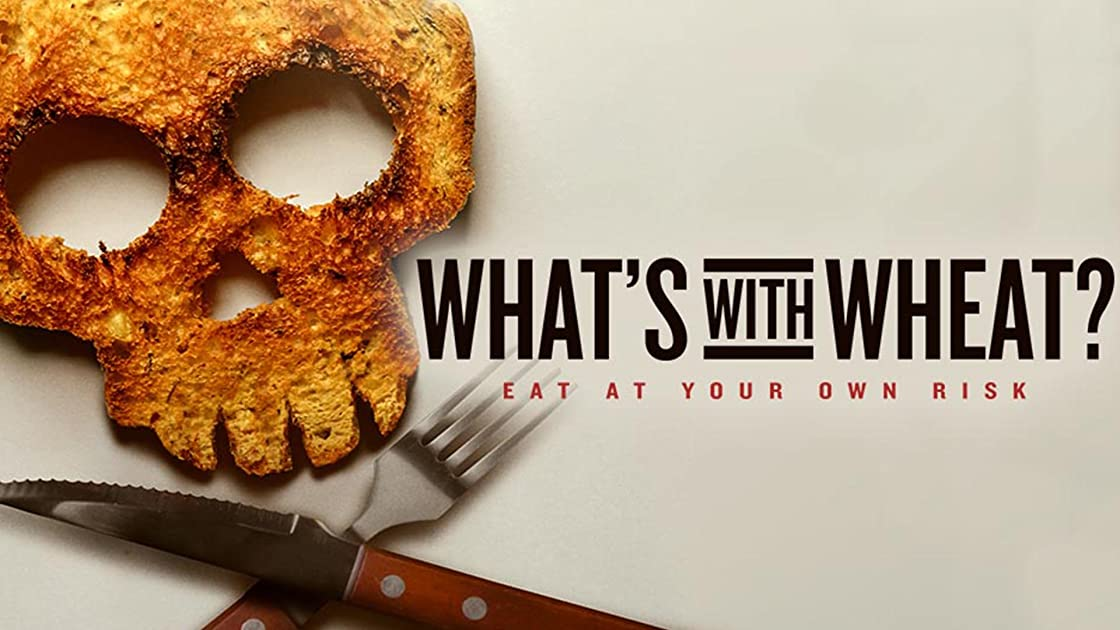 What's With Wheat? on Amazon Prime Instant Video UK