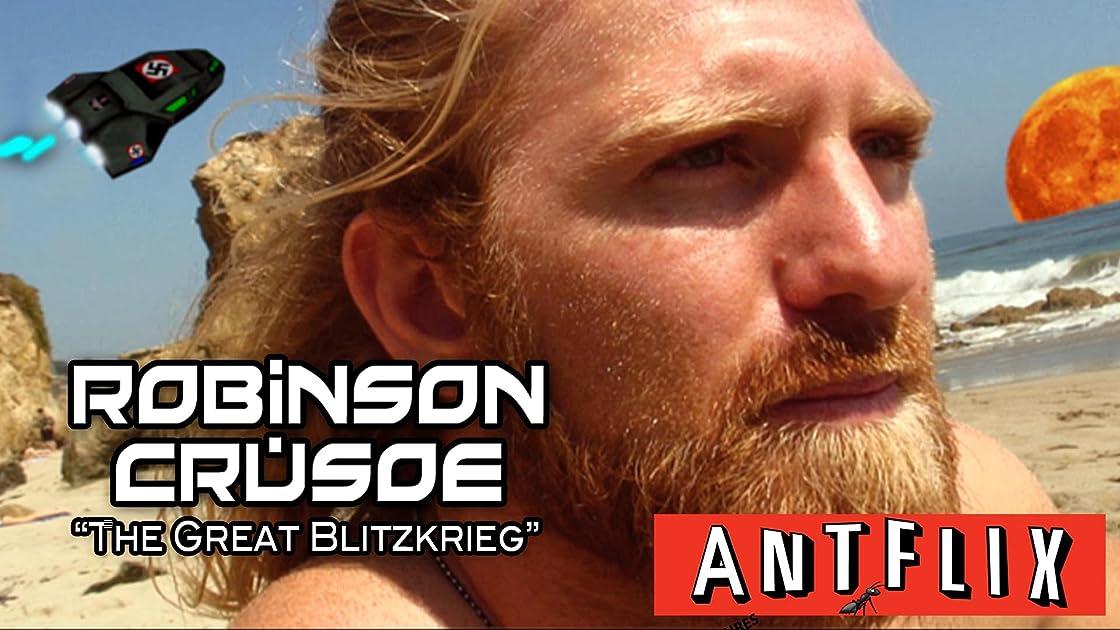 Robinson Crusoe: The Great Blitzkrieg (2008)