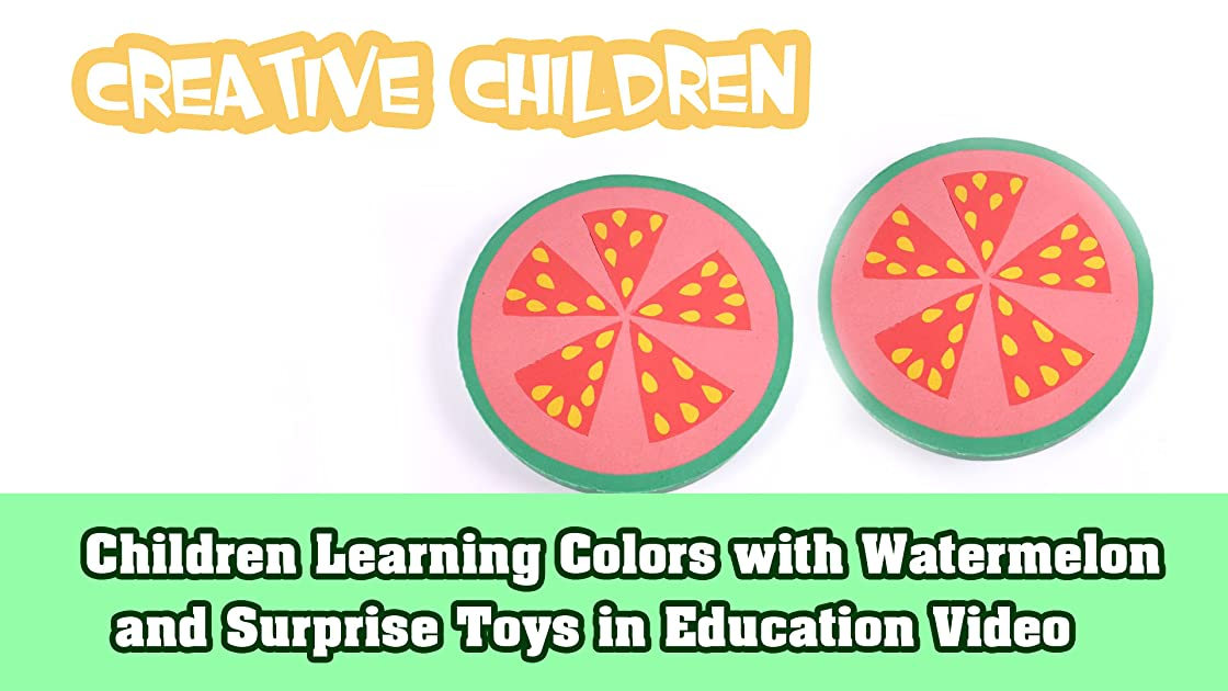 Children Learning Colors with Watermelon and Surprise Toys in Education Video