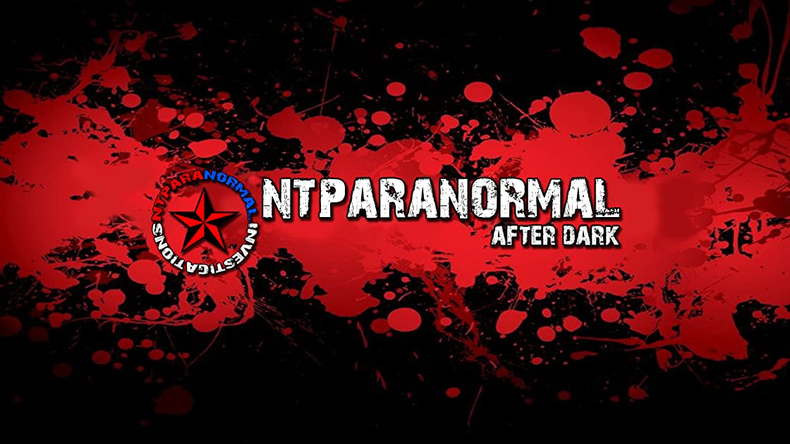 NTParanormal After Dark