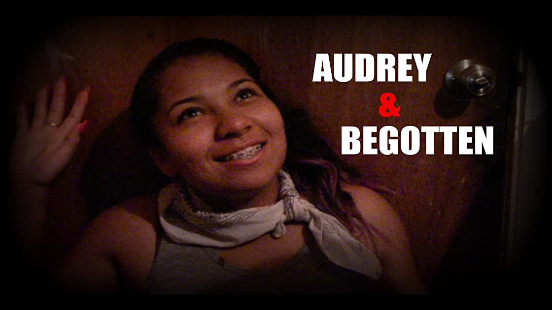 Audrey and Begotten