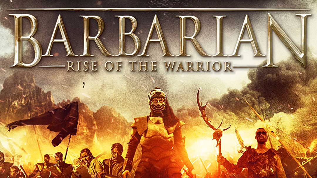 Barbarian - Rise of The Warrior