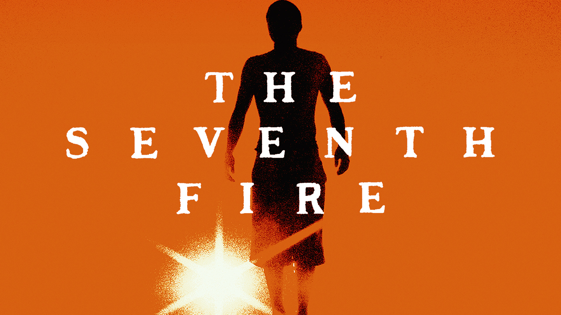 The Seventh Fire on Amazon Prime Instant Video UK