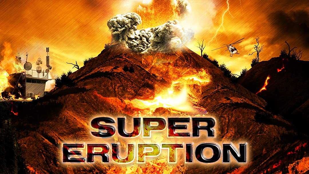 Super Eruption on Amazon Prime Video UK