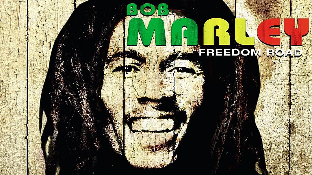 Bob Marley - Freedom Road