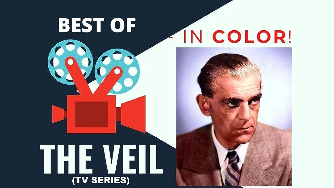 Best of The Veil (TV Series) - In Color! - Season 1