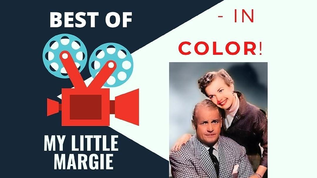 Best of My Little Margie - In Color! - Season 1