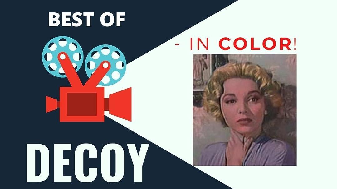 Best of Decoy (TV Series) - In Color! - Season 1