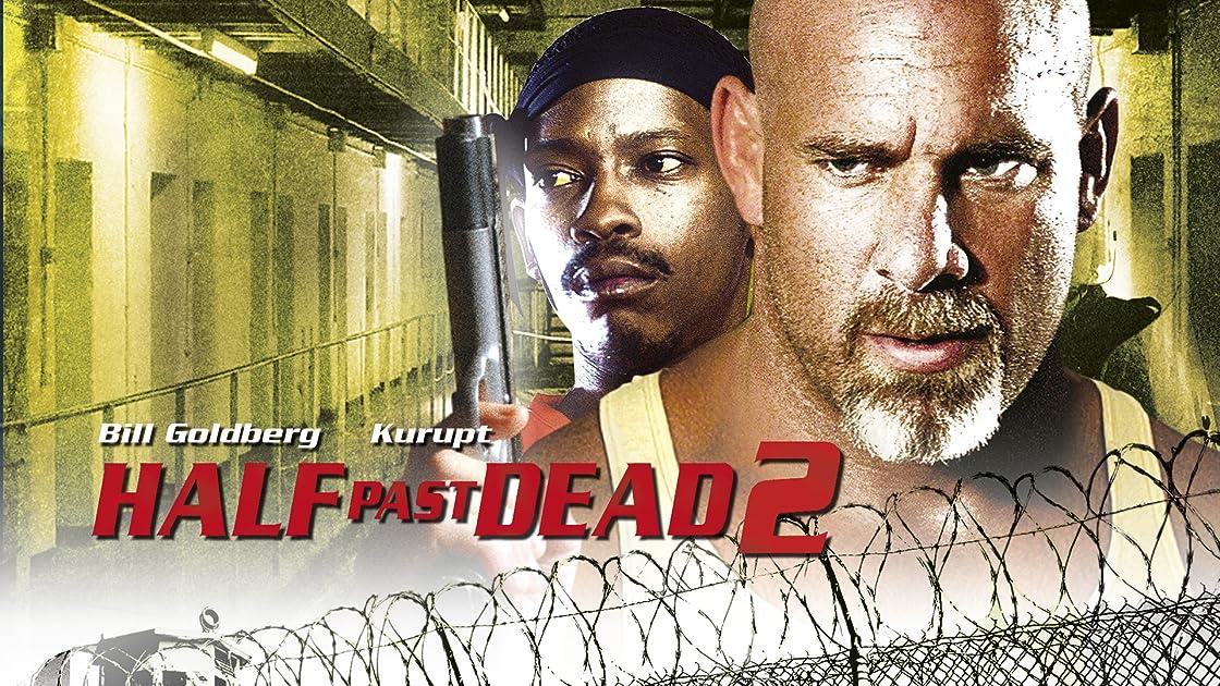 Half Past Dead 2 on Amazon Prime Instant Video UK