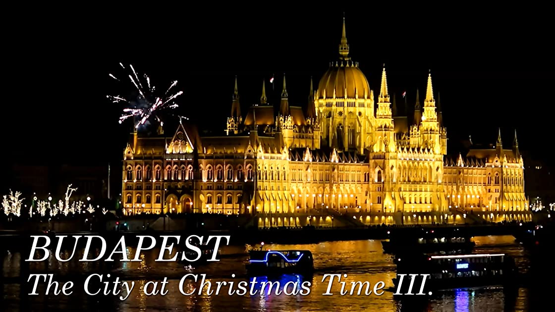 Budapest. The City at Christmas Time III. on Amazon Prime Instant Video UK