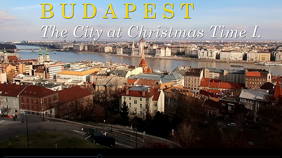 Budapest. The City at Christmas Time I. on Amazon Prime Video UK