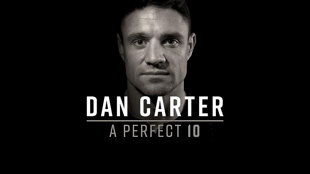 Dan Carter: A Perfect 10 on Amazon Prime Video UK