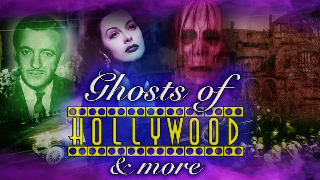 Ghosts of Hollywood & More on Amazon Prime Instant Video UK