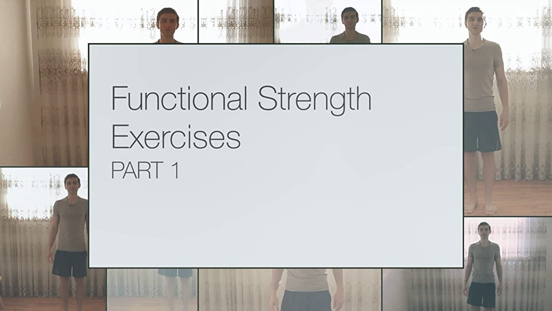 Functional Strength Exercise Part 1 on Amazon Prime Instant Video UK