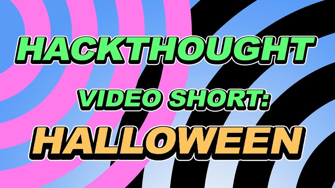 Hackthought Video Short: Halloween on Amazon Prime Video UK