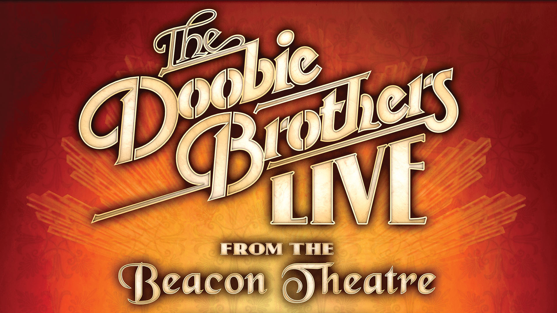 The Doobie Brothers: Live From The Beacon Theatre on Amazon Prime Instant Video UK