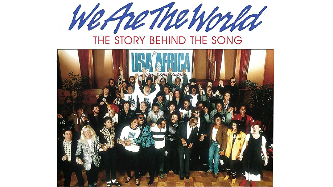 We Are The World The Story Behind The Song