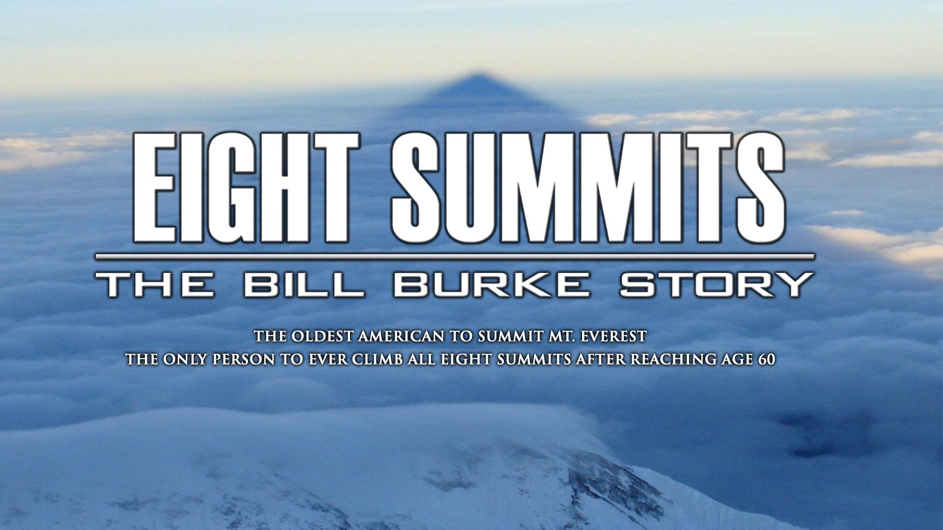 Eight Summits The Bill Burke Story