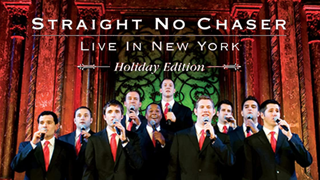 Straight No Chaser: Live In New York Holiday Edition on Amazon Prime Instant Video UK