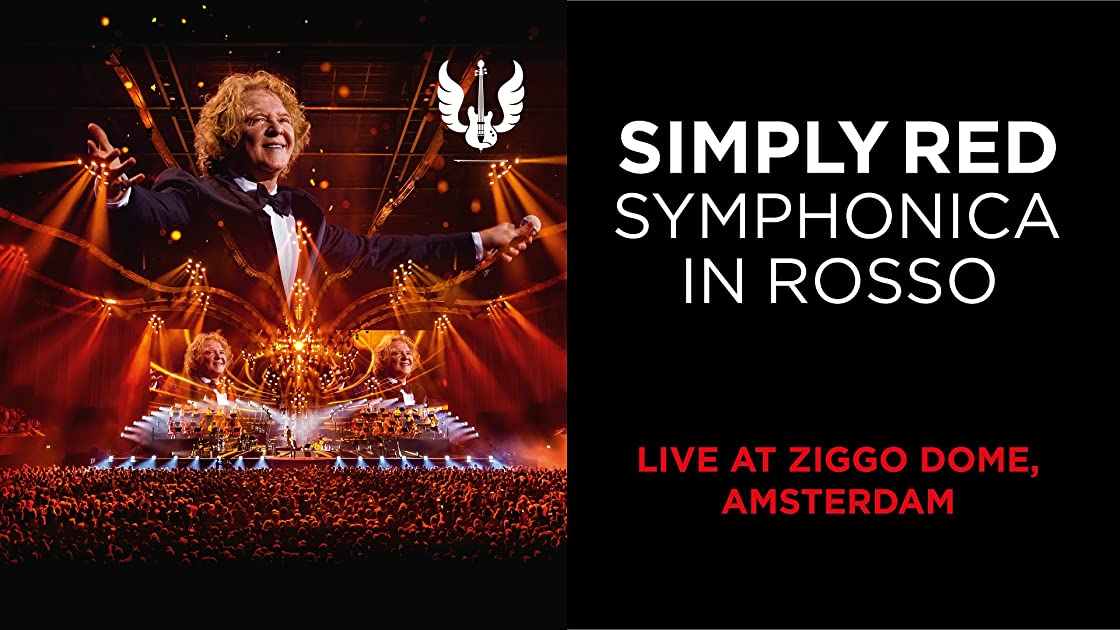 Simply Red: Symphonica in Rosso (Live at Ziggo Dome, Amsterdam) on Amazon Prime Instant Video UK
