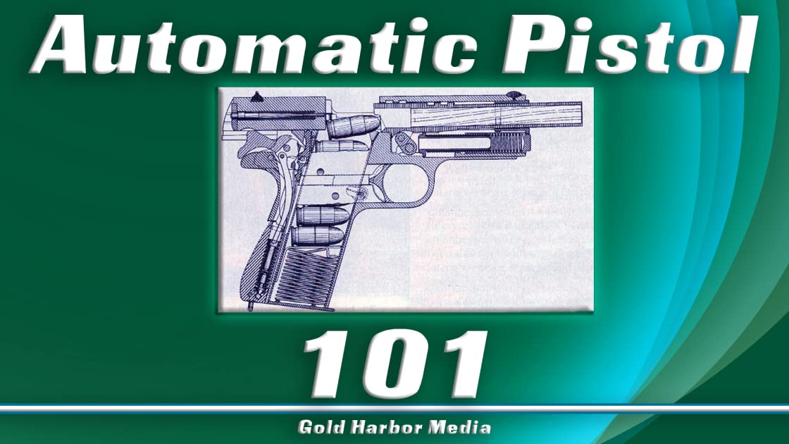 Automatic Pistol 101