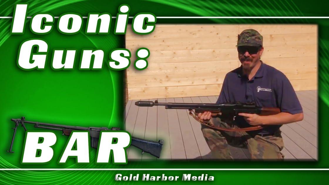Iconic Guns: BAR