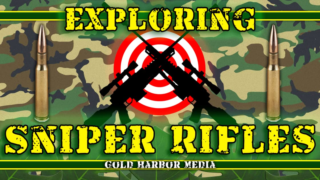 Exploring Sniper Rifles