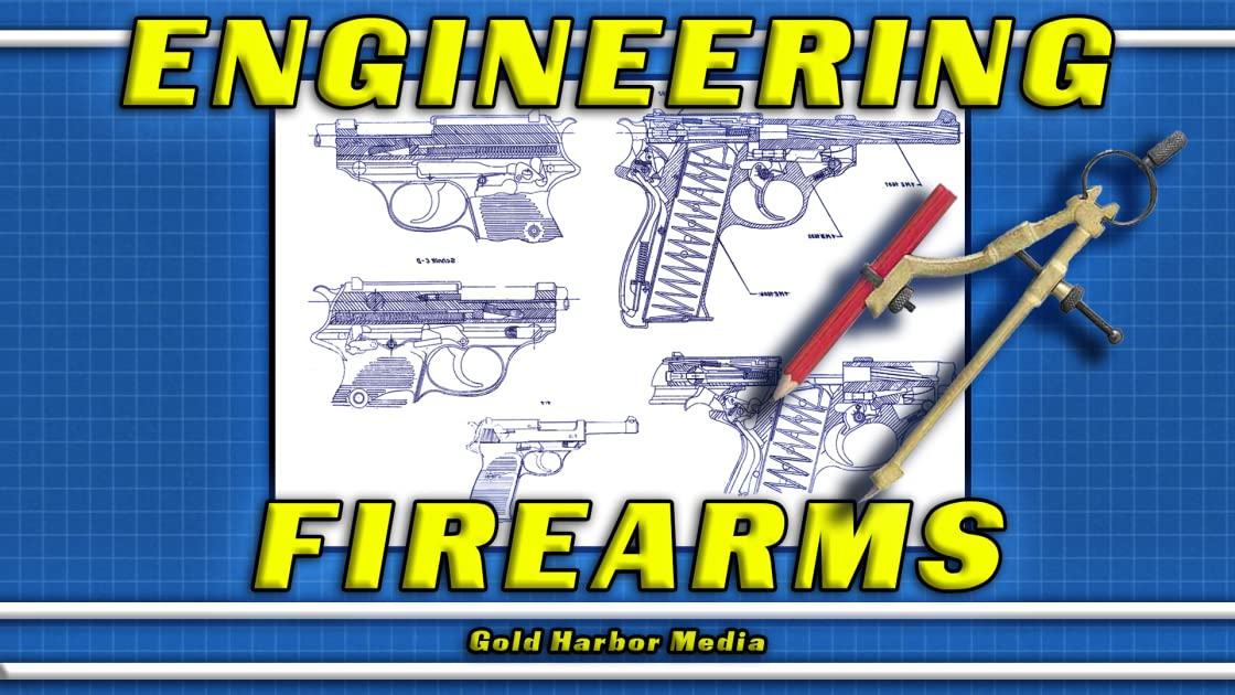 Engineering Firearms