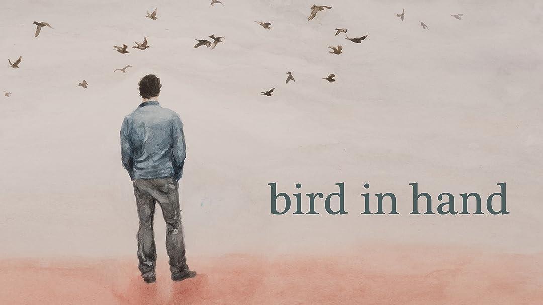 bird in hand on Amazon Prime Video UK